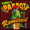 Thirsty Parrot Remixed