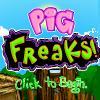 Pig Freaks